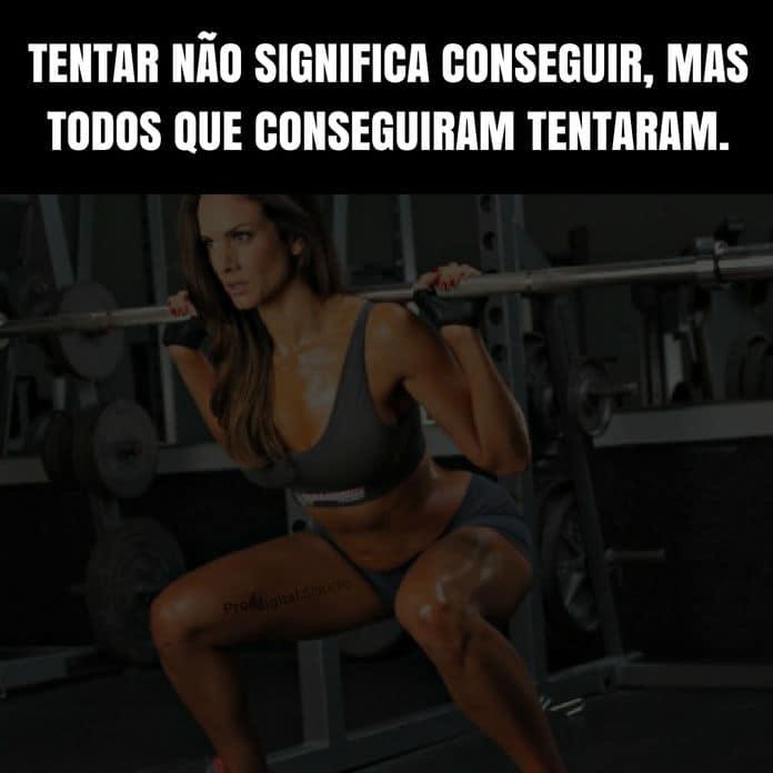 Frases de motivação - Tentar não significa conseguir, mas todos que conseguiram tentaram.