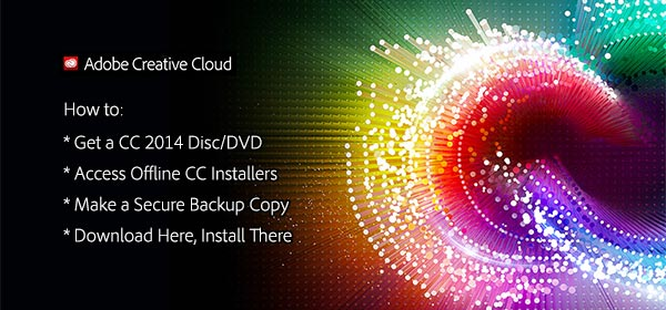 Get the Adobe CC 2014 Offline Installers: Direct Links