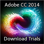 New Adobe CC 2014 Direct Download Links: All Free Trials