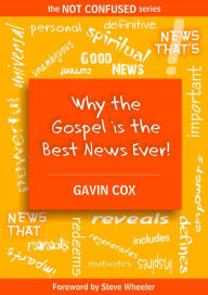 Why the Gospel is the Best News Ever!