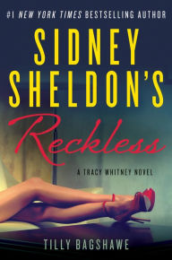 Sidney Sheldon's Reckless (Tracy Whitney Series #3)