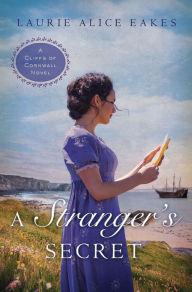 A Stranger's Secret (Cliffs of Cornwall Series #2)