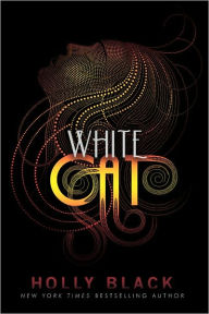 White Cat (Curse Workers Series #1), The August Book List