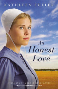 An Honest Love (Hearts of Middlefield Series #2)