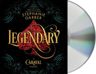 Legendary (Caraval Series #2)