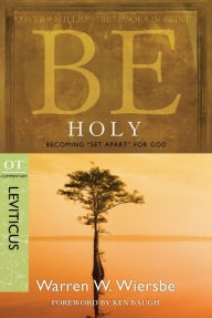Be Holy (Leviticus): Becoming