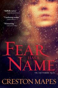 Fear Has a Name: A Novel