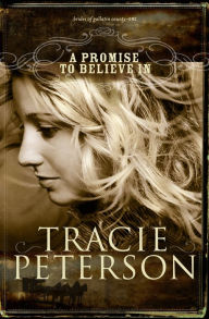 A Promise to Believe In (Brides of Gallatin County Series #1)