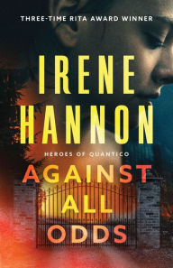 Against All Odds (Heroes of Quantico Series #1)