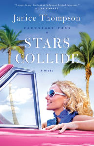 Stars Collide (Backstage Pass Series #1)