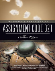 Assignment Code 321: Heaven On Earth Series