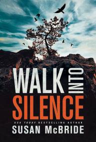 Walk Into Silence