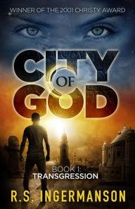 Transgression: A Time-Travel Suspense Novel (City of God, #1)