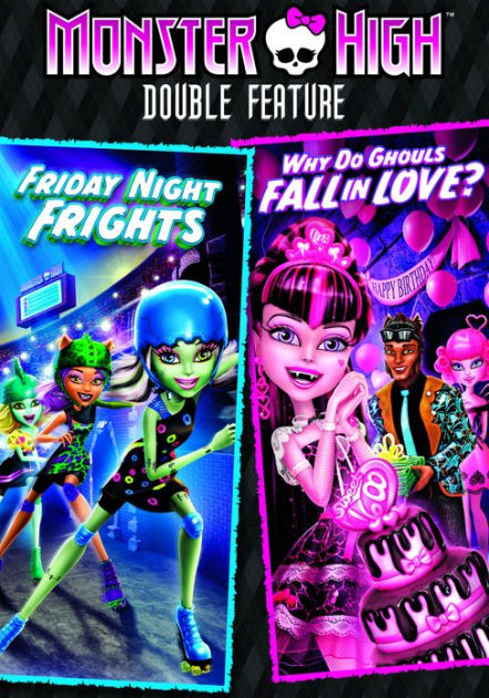 Monster High: Friday Night Frights & Why Do Ghouls Fall in ...