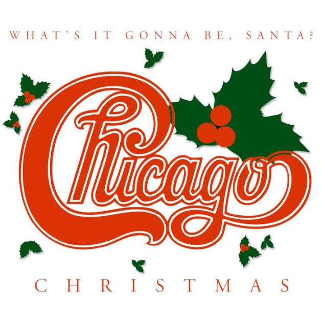 Chicago Christmas Whats It Gonna Be Santa By Chicago