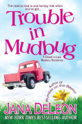 Title: Trouble in Mudbug (Ghost-in-Law Series), Author: Jana DeLeon