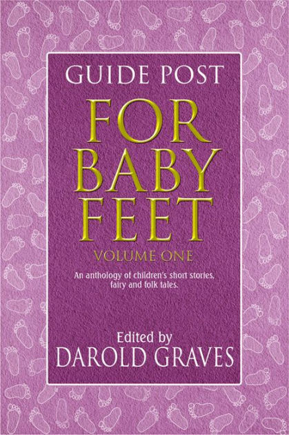 BOOK TRAILS-For Baby Feet, Volume I by Darold Graves ...