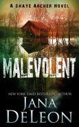 Title: Malevolent, Author: Jana DeLeon