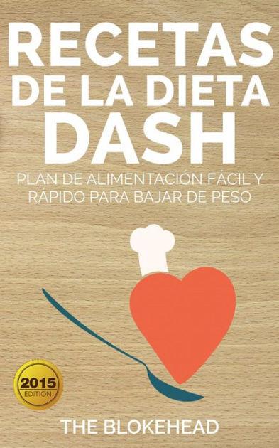 Recetas de la dieta Dash: plan de alimentación fácil y ...
