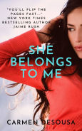 Title: She Belongs to Me, Author: Carmen DeSousa