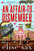 Title: An Affair To Dismember, Author: Elise Sax