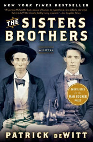 Lawless  A Novel Based on a True Story by Matt Bondurant  Paperback     The Sisters Brothers