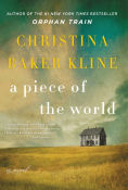 Title: A Piece of the World, Author: Christina Baker Kline