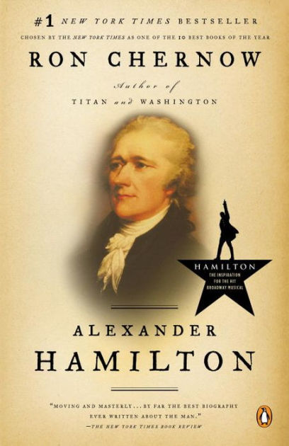 Image result for alexander hamilton ron chernow