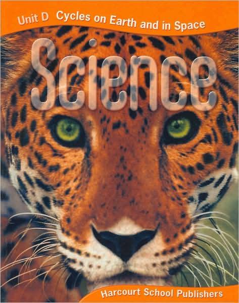 Harcourt Science Unit Big Books Grade 5 Unit D Cycles On