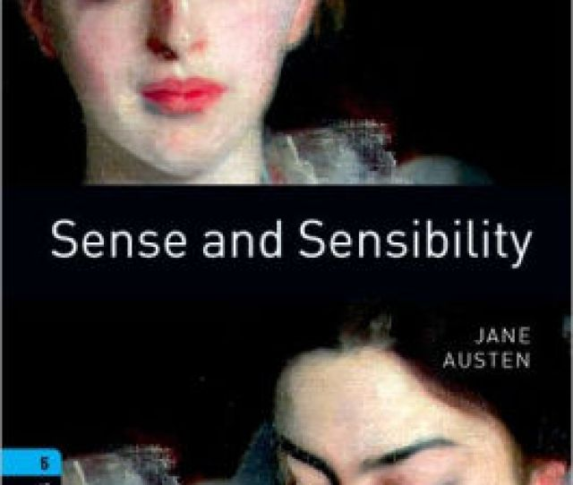 Oxford Bookworms Library Sense And Sensibility Level 5 1800 Word Vocabulary