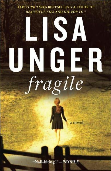 Fragile: A Novel by Lisa Unger | NOOK Book (eBook ...