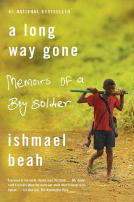Alternative view 1 of A Long Way Gone: Memoirs of a Boy Soldier