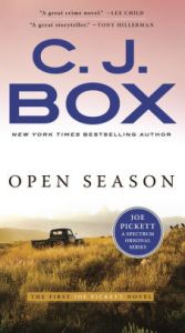 Open Season  Joe Pickett Series  1  by C  J  Box  Paperback   Barnes     Open Season  Joe Pickett Series  1