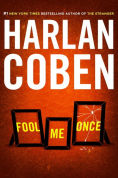 Title: Fool Me Once, Author: Harlan Coben