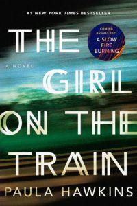 The Girl on the Train by Paula Hawkins  Paperback   Barnes   Noble