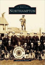 Northampton, Pennsylvania (Images of America Series)
