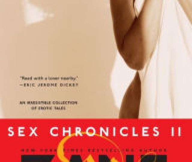 Title Gettin Buck Wild Sex Chronicles Ii Author Zane