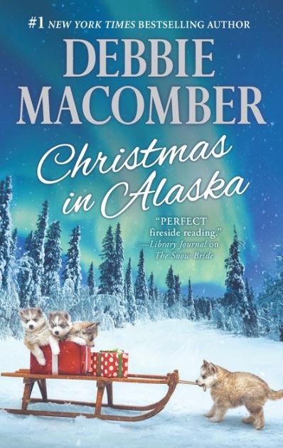 Christmas In Alaska Mail Order BrideThe Snow Bride By
