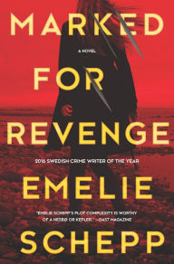 Marked for Revenge: A Thriller