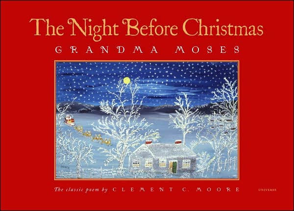 The Night Before Christmas By Grandma Moses Hardcover