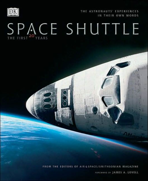 Space Shuttle by DK Publishing James A Lovell Air and