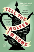 Title: Tell the Wolves I'm Home, Author: Carol Rifka Brunt