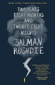2 Years 8 Months & 28 Nights by Salman Rushdie