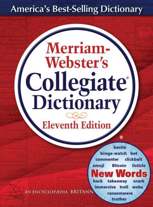 Merriam-Webster's Collegiate Dictionary, 11th Edition by ...