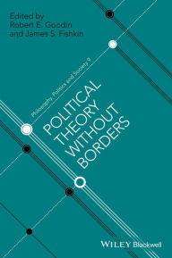 Political Theory Without Borders / Edition 1