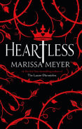 Title: Heartless, Author: Marissa Meyer