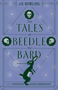 The Tales of Beedle the Bard  Harry Potter Series  by J  K  Rowling     The Tales of Beedle the Bard  Harry Potter Series