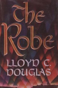 The Robe by Lloyd C  Douglas  Paperback   Barnes   Noble     The Robe