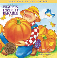The Pumpkin Patch Parable: Special Edition