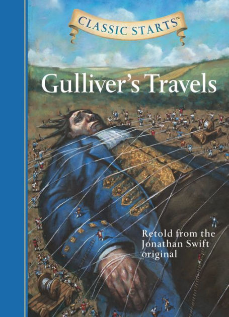 Gulliver's Travels (Classic Starts Series) by Jonathan ...